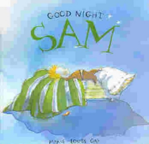 Good Night, Sam By Marie-Louise Gay