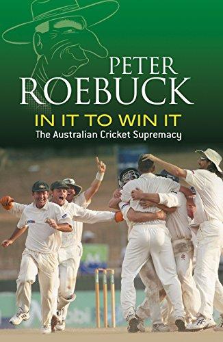 In it to Win it By Peter Roebuck