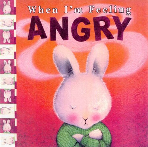 When I'm Feeling Angry von Trace Moroney
