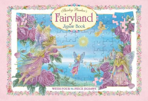 Fairyland Deluxe Jigsaw Book By Shirley Barber