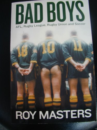 Bad Boys By Roy Masters