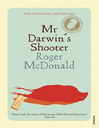 Mr Darwin's Shooter By Roger McDonald