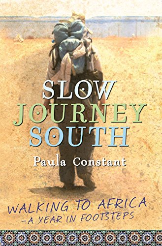 Slow Journey South By Paula Constant