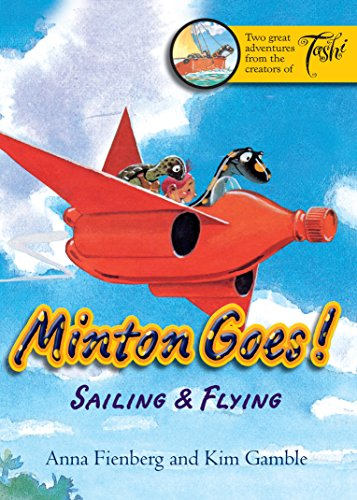 Minton Goes! Sailing & Flying By Anna Fienberg