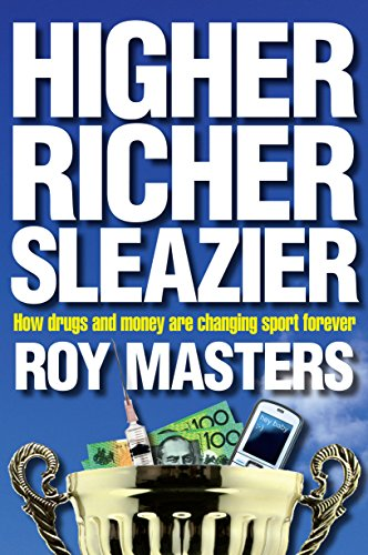 Higher, Richer, Sleazier By Roy Masters