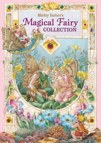 Shirley Barber's Magical Fairy Collection By Shirley Barber