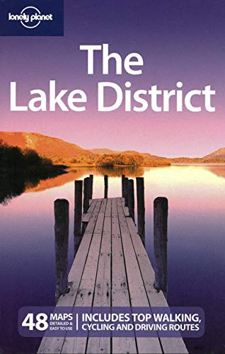 The Lake District (Lonely Planet Country & Regional Guides) By Oliver Berry