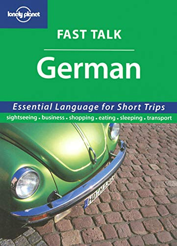 German Phrasebook (Lonely Planet Fast Talk) By Lonely Planet