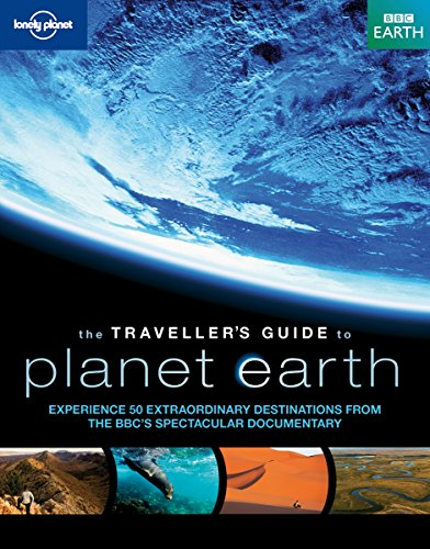 Traveller's Guide to Planet Earth By Lonely Planet