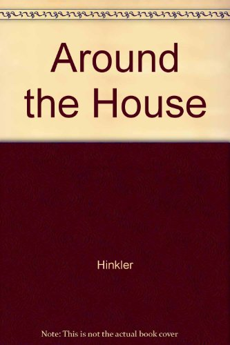 Around The House By Unknown