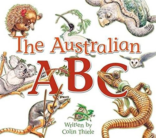Australian Picture Books: the Australian ABC By Colin Thiele