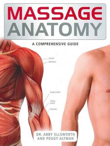 Massage Anatomy By Abby Dr. Ellsworth