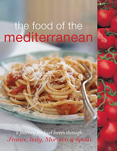 The Food of the Mediterranean By Murdoch Books