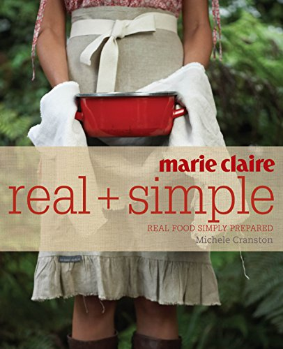 """""""Marie Claire"""" Real and Simple by Michele Cranston"""