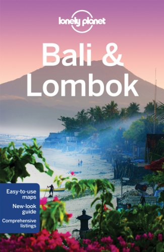 Lonely Planet Bali & Lombok By Ryan ver Berkmoes