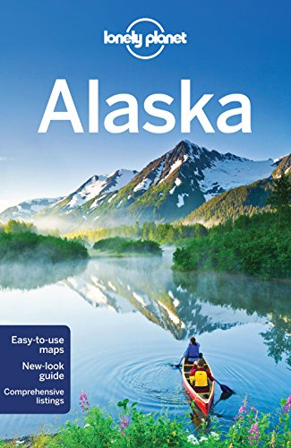 Lonely Planet Alaska By Lonely Planet