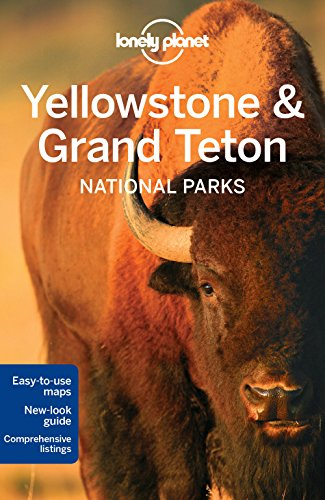 Lonely Planet Yellowstone & Grand Teton National Parks By Lonely Planet