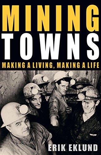 Mining Towns By Erik Eklund