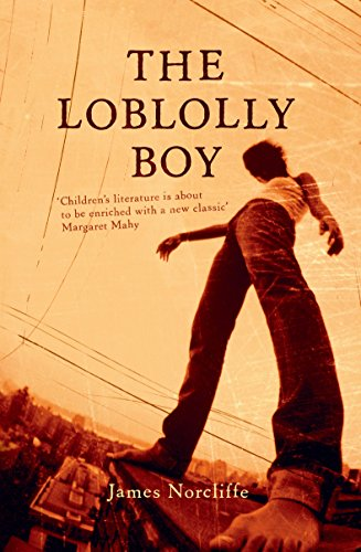 The Loblolly Boy By James Norcliffe