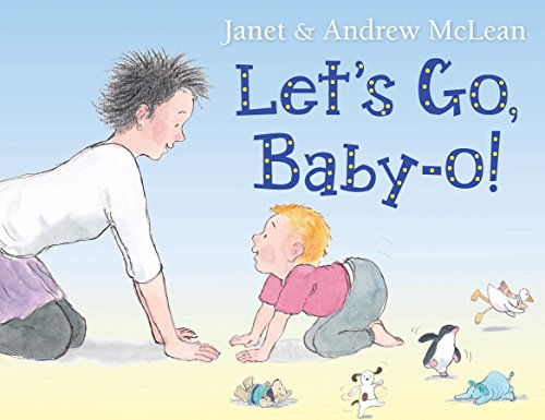 Let'S Go, Baby-O! By Janet McLean