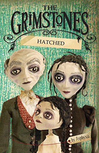 Hatched: The Grimstones 1 By Asphyxia