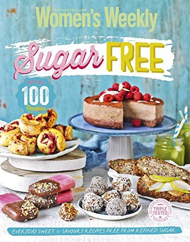 Sugar-free By The Australian Women's Weekly