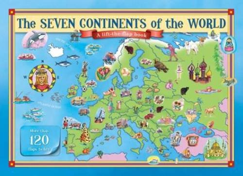 The Seven Continents of the World Lift the Flap Book By J. Mappin