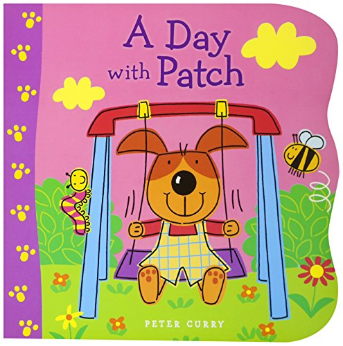 A Day with Patch By Peter Curry