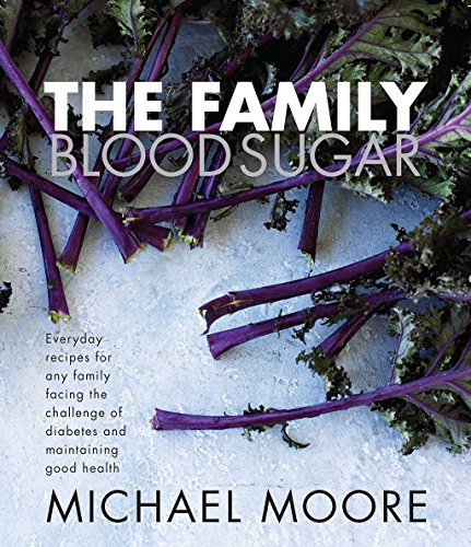 Blood Sugar: the Family By Michael Moore