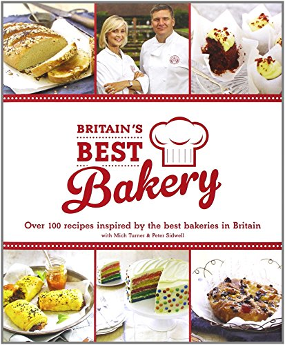 Britain's Best Bakery By Peter Sidwell