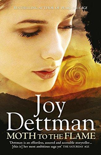 Moth to the Flame By Joy Dettman