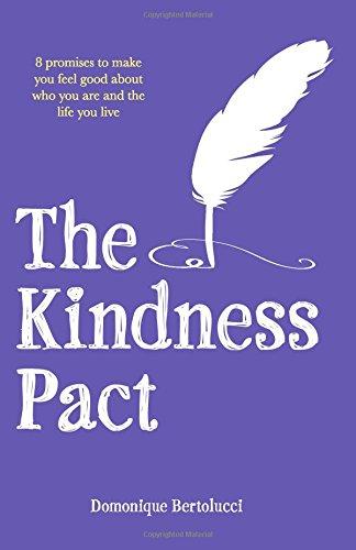 The Kindness Pact By Domonique Bertolucci
