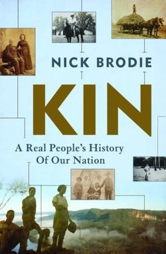 Kin By Nick Brodie