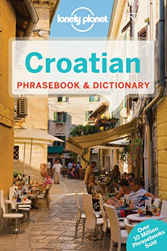 Lonely Planet Croatian Phrasebook & Dictionary By Lonely Planet