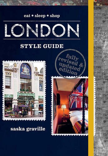 London Style Guide (Revised Edition) By Saska Graville