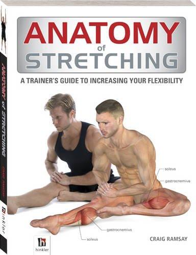 Anatomy of Stretching By Craig Ramsay