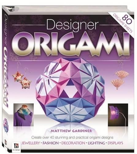 Designer Origami By Matthew Gardiner