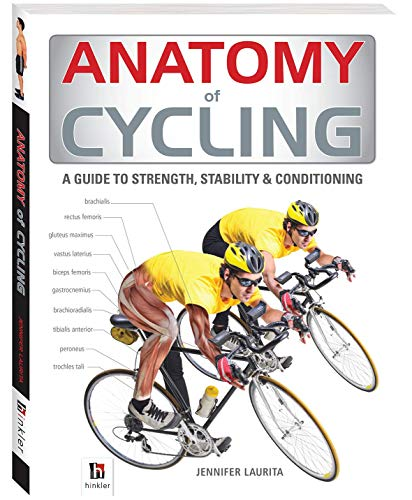 Anatomy of Cycling By Hinkler Books