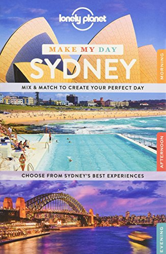 Lonely Planet Make My Day Sydney By Lonely Planet