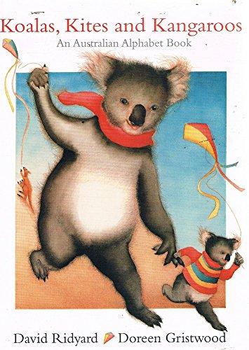 Koalas, Kites And Kangaroos By Ridyard David Gristwood Doreen
