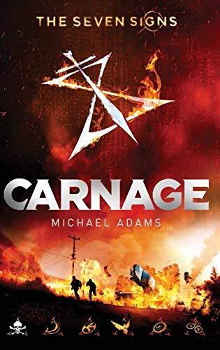 Seven Signs #2: Carnage By Michael Adams