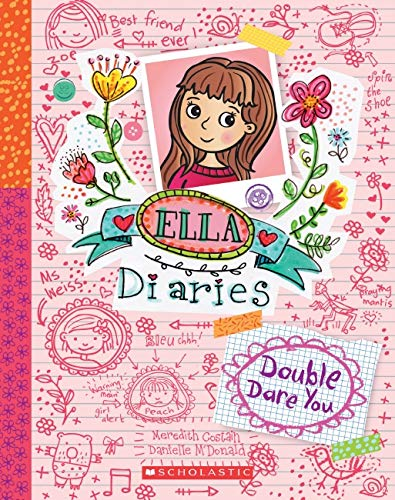 Ella Diaries #1: Double Dare You By Meredith Costain