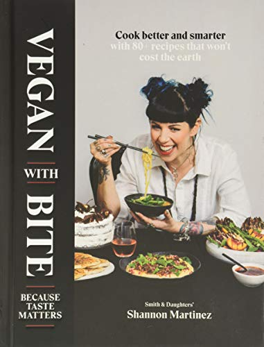 Vegan With Bite By Shannon Martinez