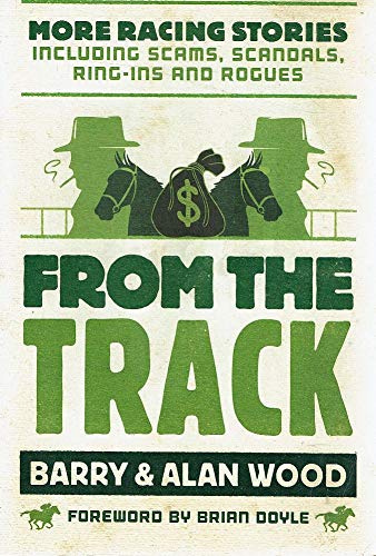 From the Track By Barry Wood