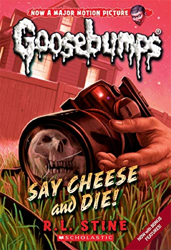 Goosebumps Classic: #8 Say Cheese and Die! By R,L Stine