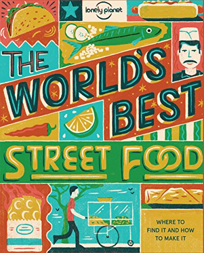 World's Best Street Food mini By Lonely Planet Food