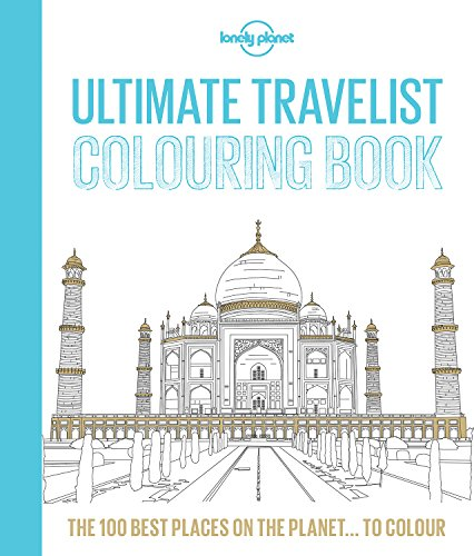 Lonely Planet Ultimate Travelist Colouring Book by Lonely Planet