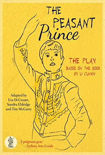The Peasant Prince: the play By EVA Di Cesare