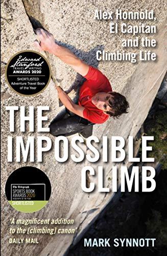 The Impossible Climb von Mark Synnott