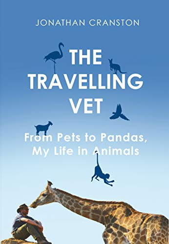 The Travelling Vet By Jonathan Cranston